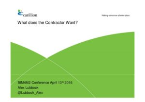 What doe the Contractor want from BIM?
